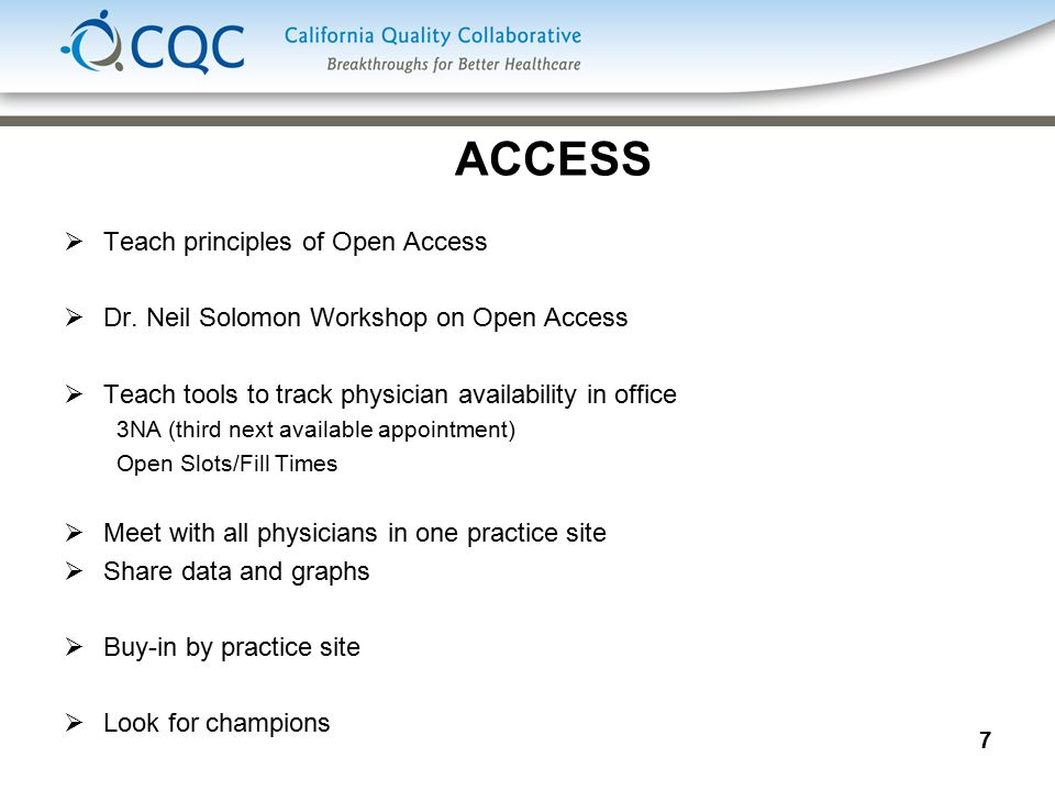 7 ACCESS  Teach principles of Open Access  Dr.