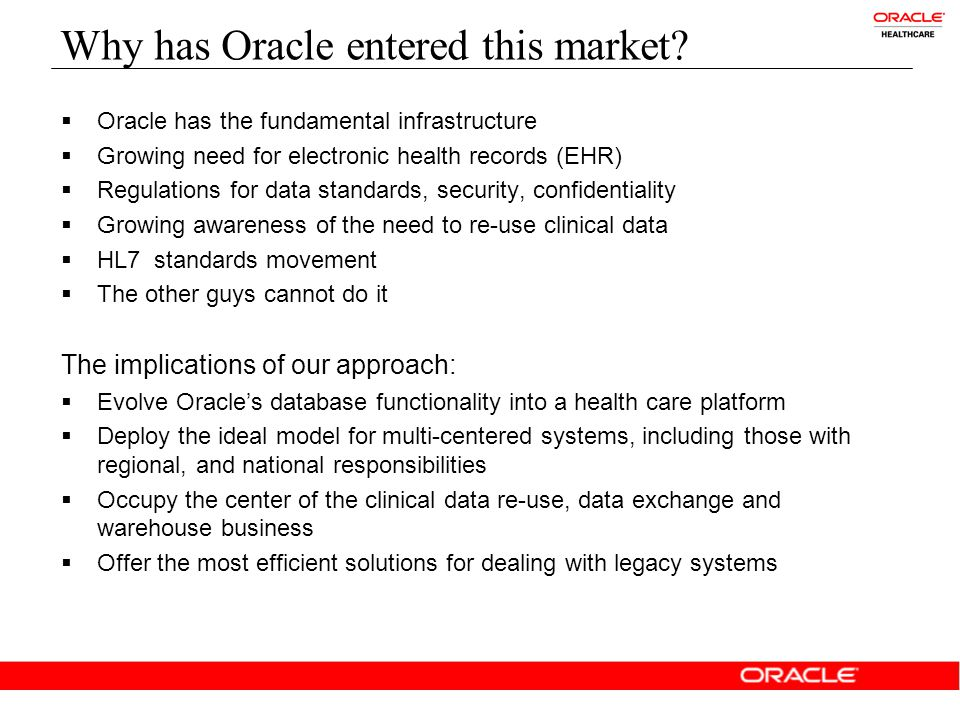 Why has Oracle entered this market.