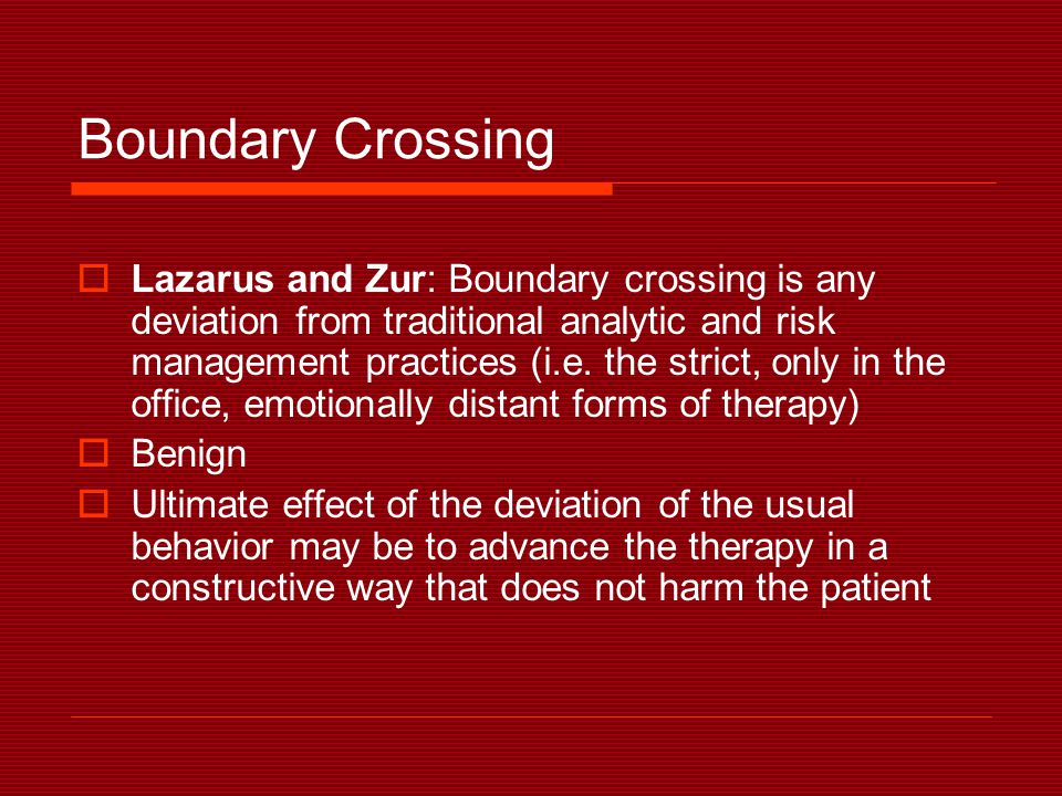 Boundary Crossing  Lazarus and Zur: Boundary crossing is any deviation from traditional analytic and risk management practices (i.e.
