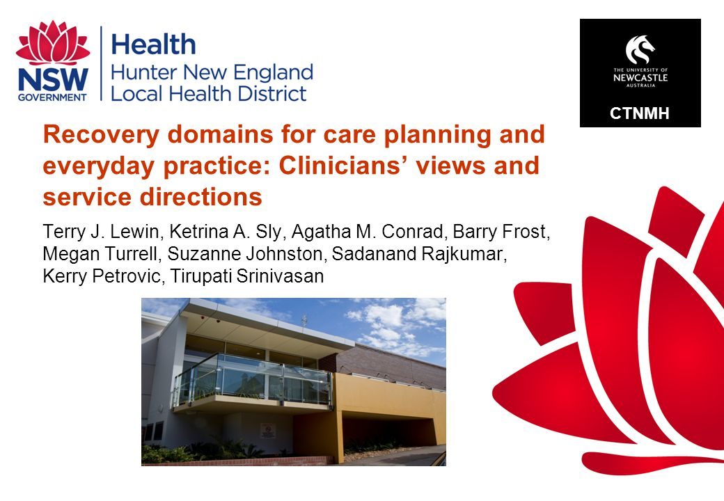 Recovery domains for care planning and everyday practice: Clinicians' views and service directions Terry J.