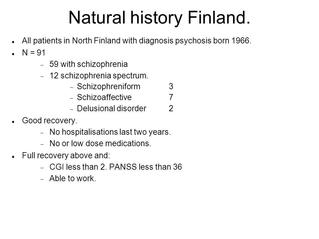 Natural history Finland. All patients in North Finland with diagnosis psychosis born 1966.