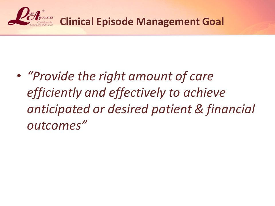 Clinical Efficiency And Effectiveness Learn to be efficient AND effective – Higher base rate of $2,312.94 Provide care the patient really needs.