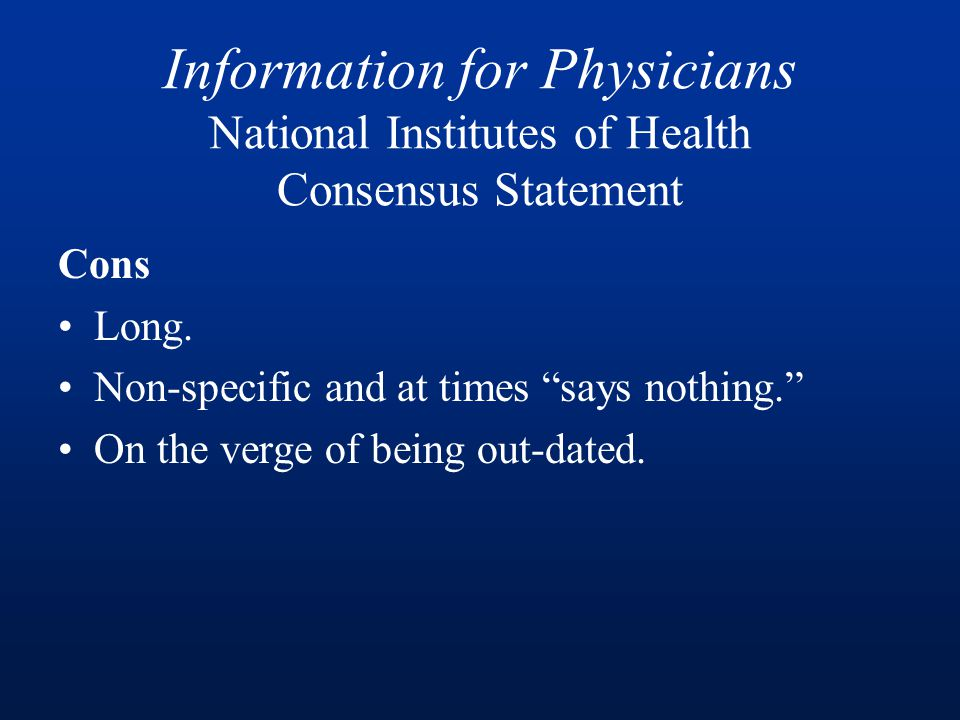 Information for Physicians National Institutes of Health Consensus Statement Cons Long.
