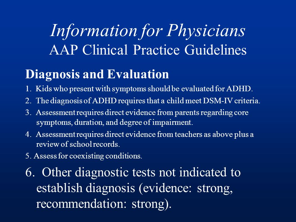 Information for Physicians AAP Clinical Practice Guidelines Diagnosis and Evaluation 1.