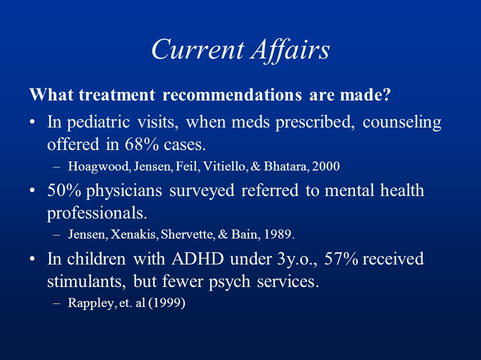 Current Affairs What treatment recommendations are made.