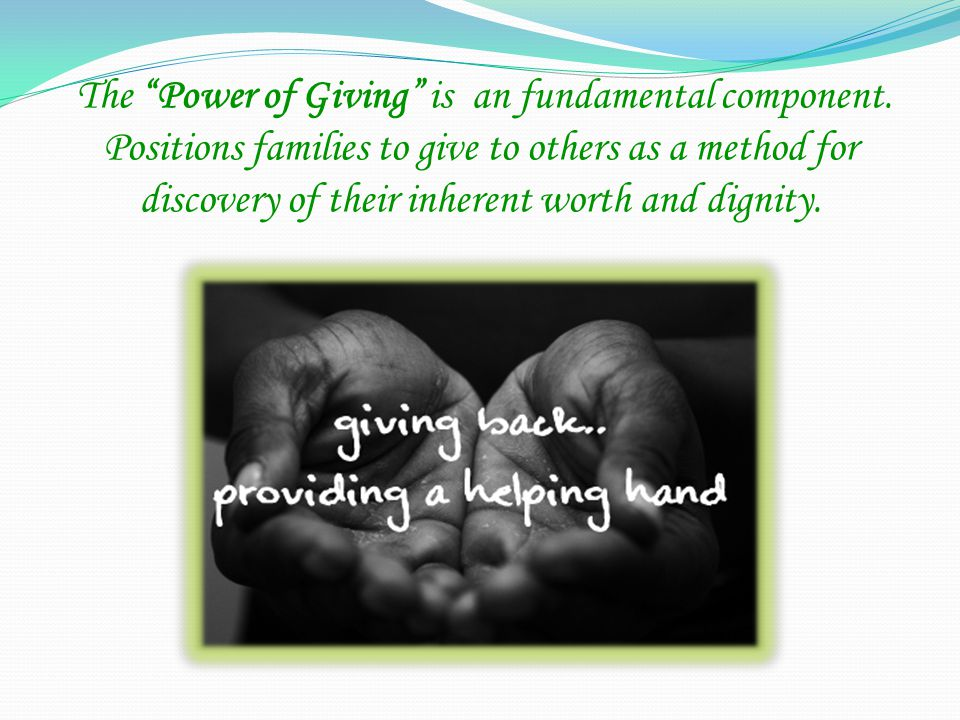 The Power of Giving is an fundamental component.