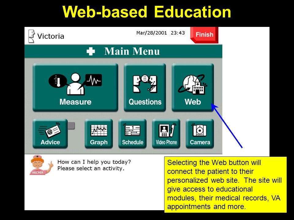 Health Education Features Disease-specific web modules –Modules can be accessed from home –Content available in text, streaming video, and audio –Web-