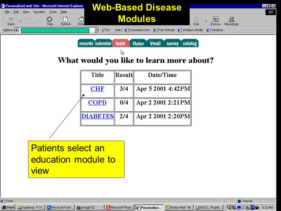 Web-based Education Selecting the Web button will connect the patient to their personalized web site. The site will give access to educational modules