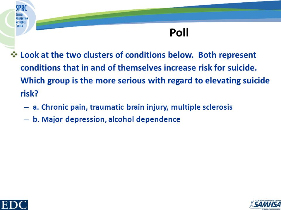 Poll  Look at the two clusters of conditions below.