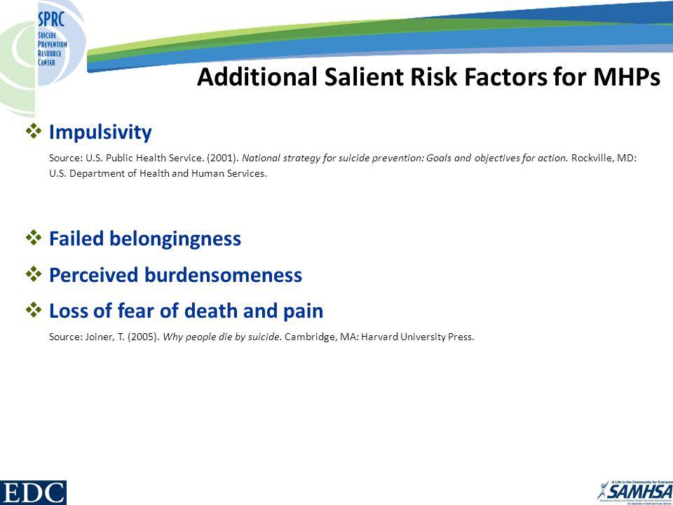  Impulsivity Source: U.S. Public Health Service.
