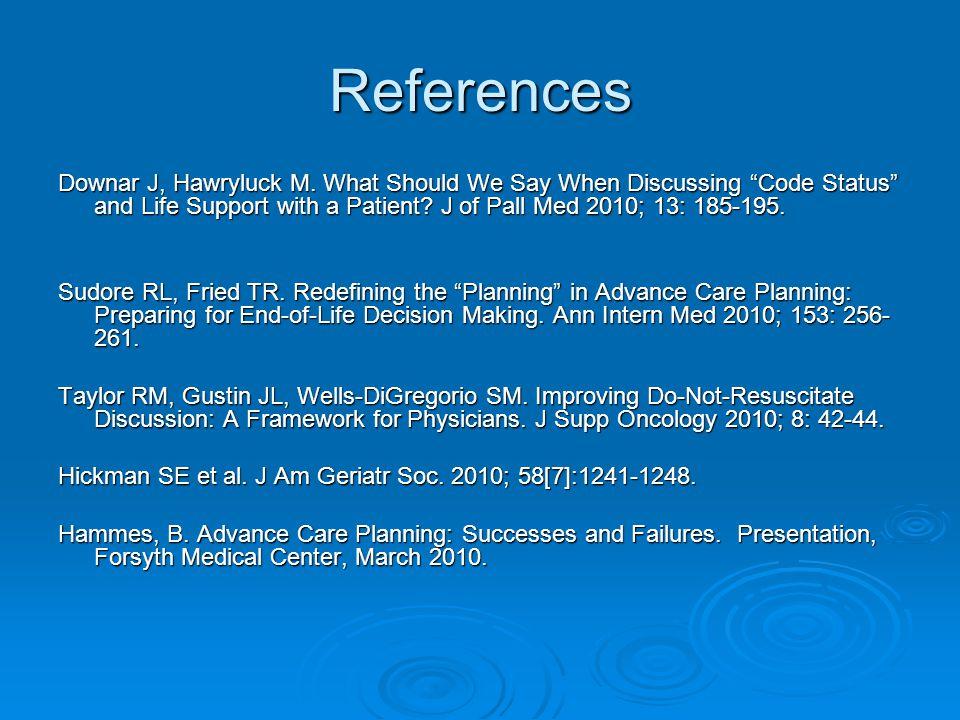 References Downar J, Hawryluck M.