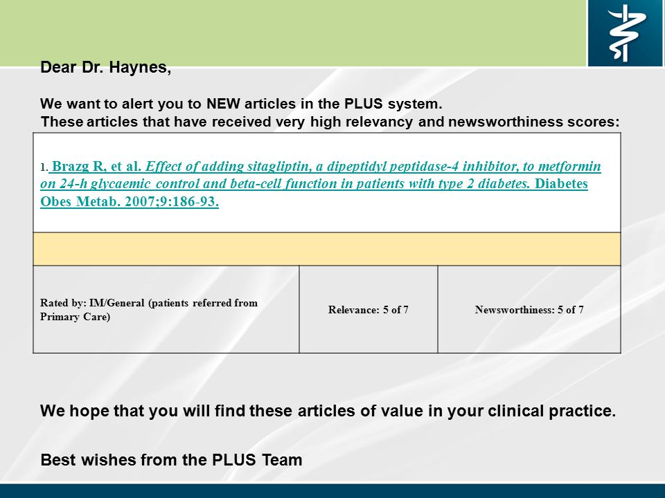 Dear Dr. Haynes, We want to alert you to NEW articles in the PLUS system.