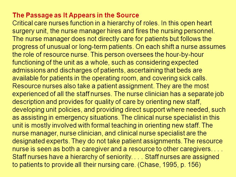 The Passage as It Appears in the Source Critical care nurses function in a hierarchy of roles.