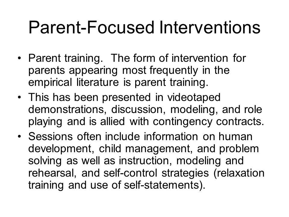 Parent-Focused Interventions Parent training.