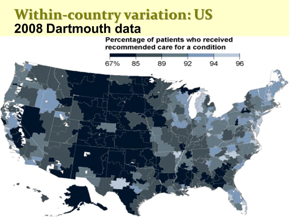 Within-country variation: US Within-country variation: US 2008 Dartmouth data