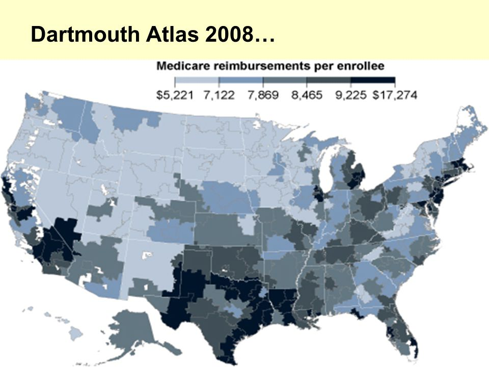 Dartmouth Atlas 2008…