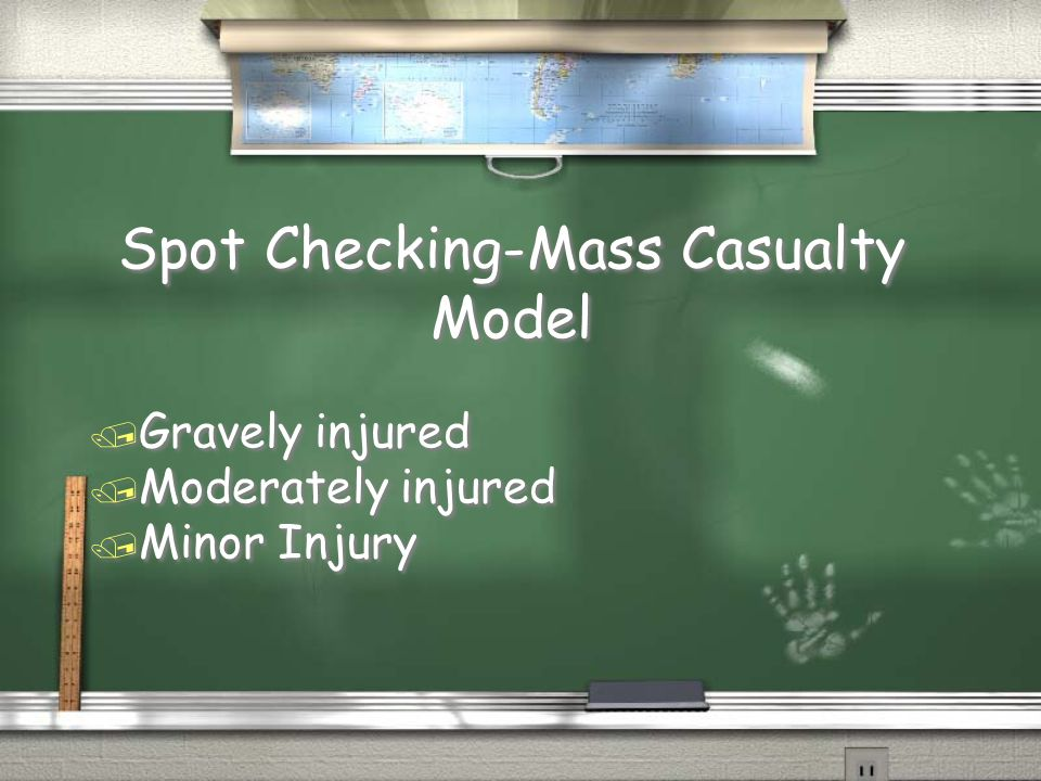 Spot Checking-Mass Casualty Model / Gravely injured / Moderately injured / Minor Injury / Gravely injured / Moderately injured / Minor Injury