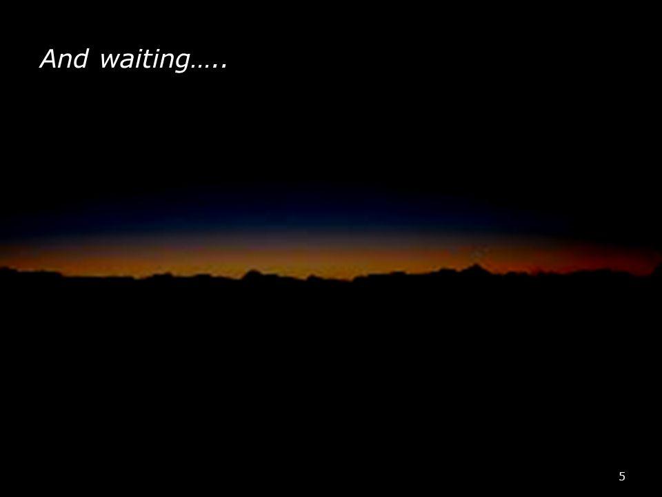 WAEMRO And waiting….. 5
