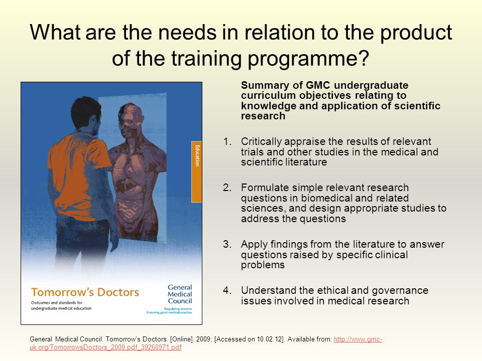 What are the needs in relation to the product of the training programme.