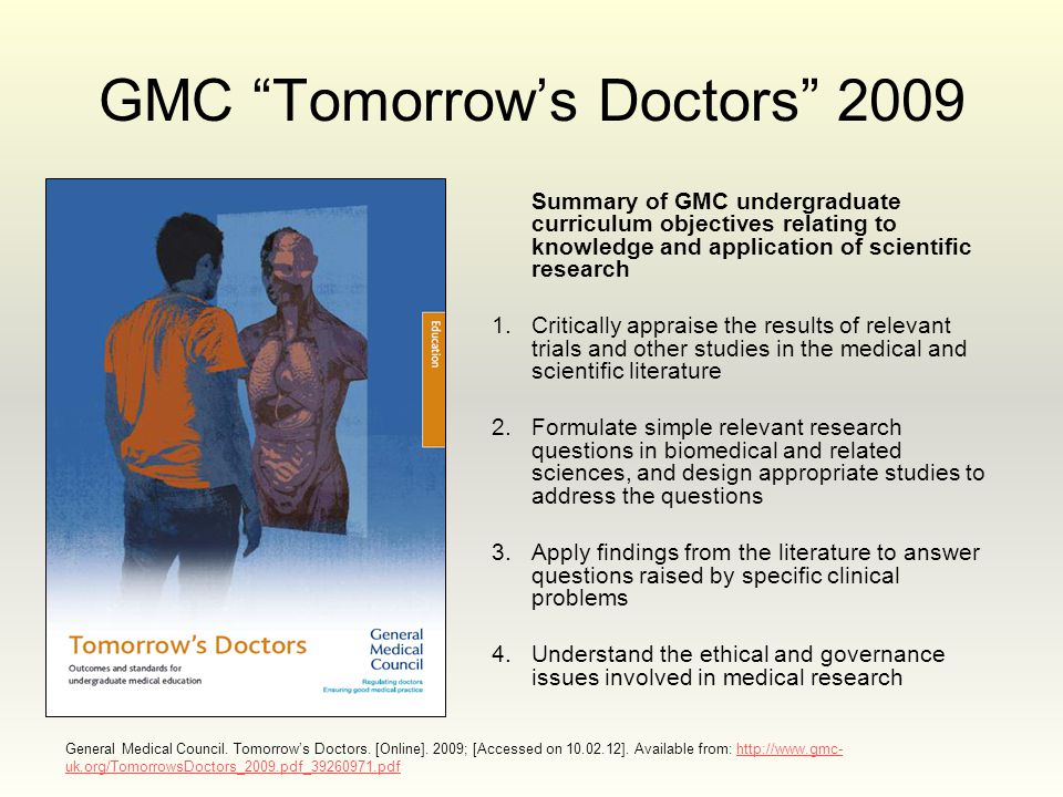 General Medical Council. Tomorrow's Doctors. [Online].
