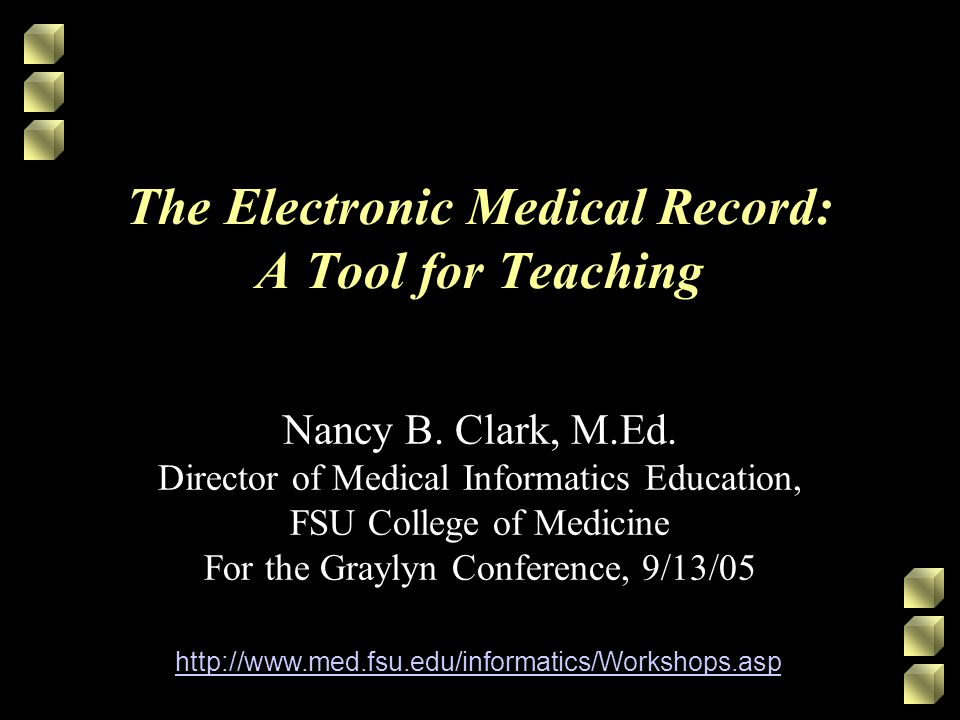 The Electronic Medical Record: A Tool for Teaching Nancy B.