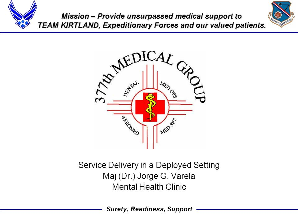 Surety, Readiness, Support Other Considerations Overall reliability, judgment, and coping skills Significance of symptoms and medication side effects Availability of treatment Effect of being without treatment Risk of recurrence if exposed to trauma Ability to tolerate hostile or austere surroundings