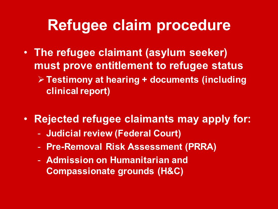 A refugee is a person who has serious reasons to fear that if sent back to his country of origin: 1.