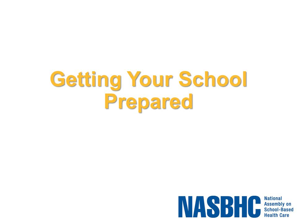 Getting Your School Prepared