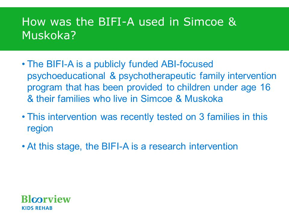 How was the BIFI-A used in Simcoe & Muskoka.