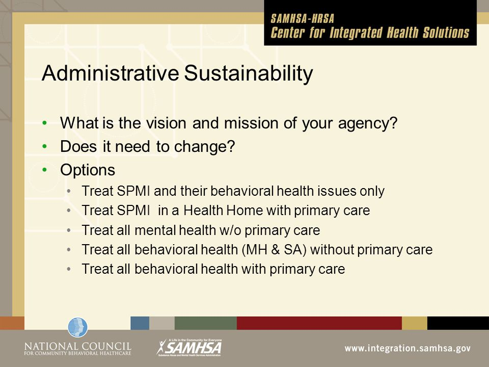 Administrative Sustainability What is the vision and mission of your agency.