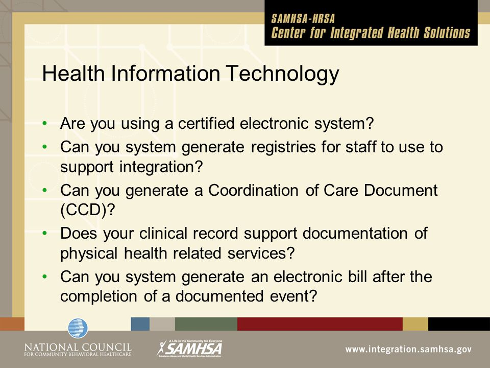 Health Information Technology Are you using a certified electronic system.