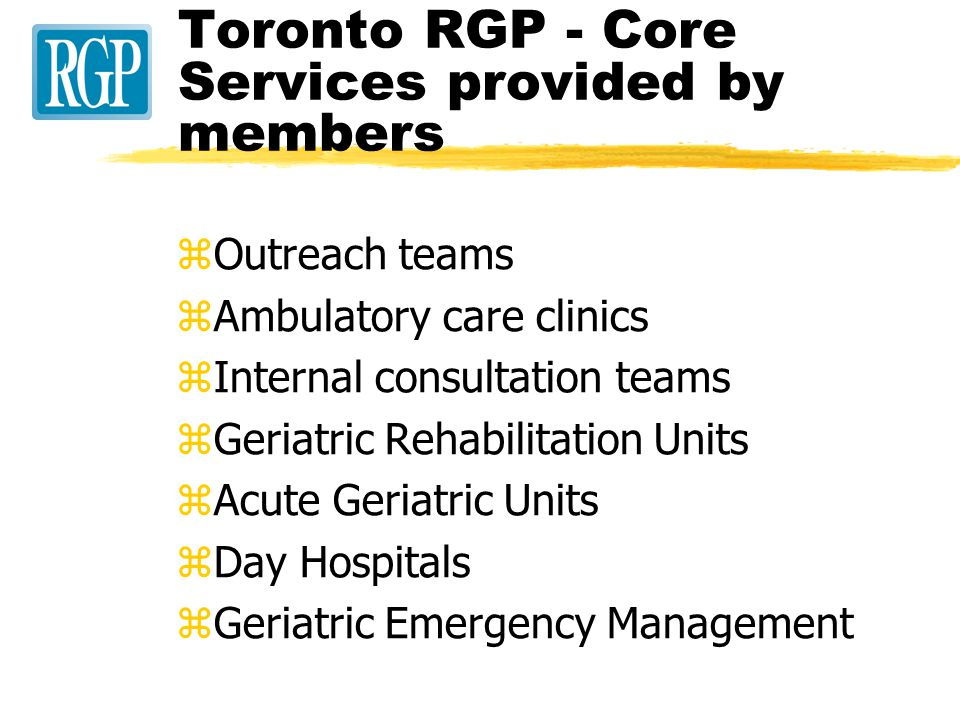 Toronto RGP activities zLeadership zAdvocacy zService zEducation zResearch