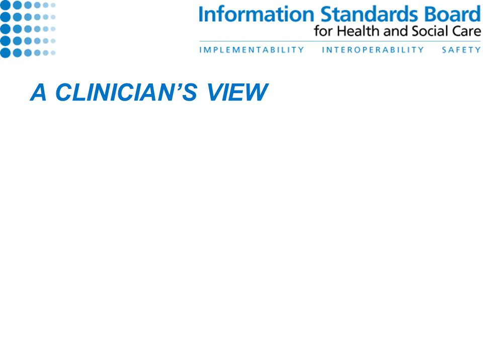 A CLINICIAN'S VIEW