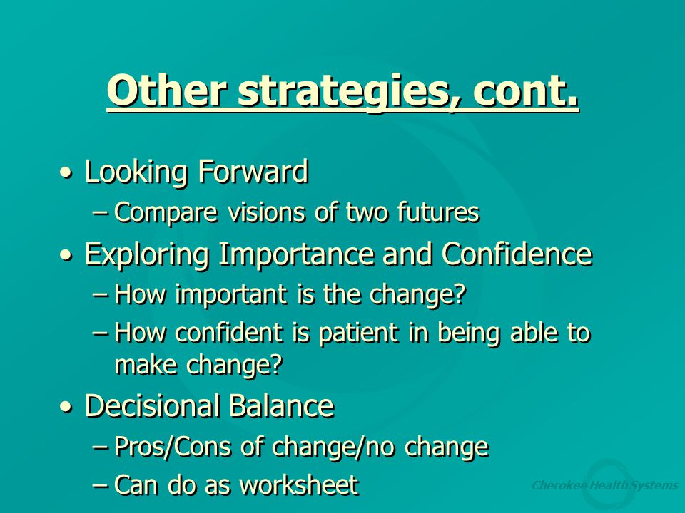 Cherokee Health Systems Other strategies, cont.