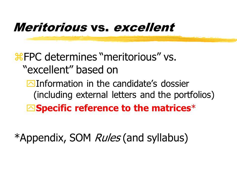 Meritorious vs. excellent zFPC determines meritorious vs.