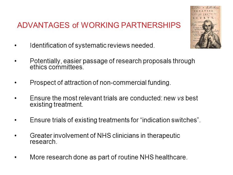 ADVANTAGES of WORKING PARTNERSHIPS Identification of systematic reviews needed.