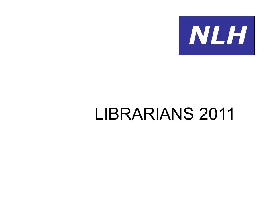 NLH LIBRARIANS 2011