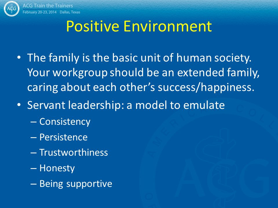 Positive Environment The family is the basic unit of human society.