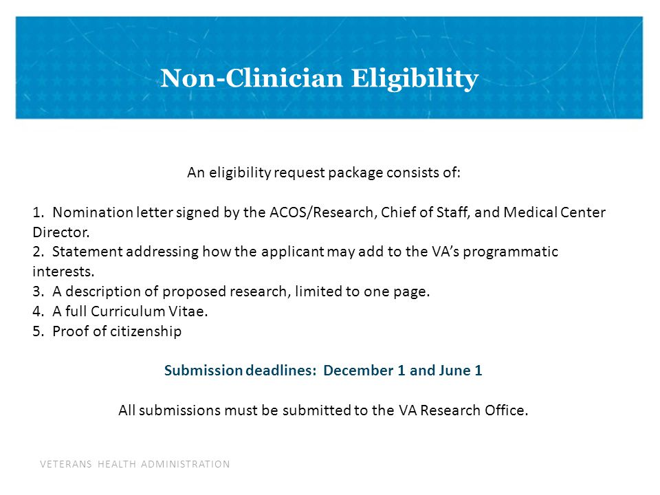 VETERANS HEALTH ADMINISTRATION DIVIDER PAGE Non-Clinician Eligibility An eligibility request package consists of: 1.