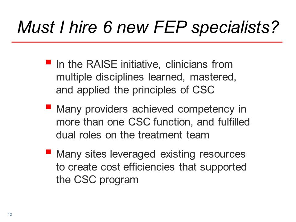 12 Must I hire 6 new FEP specialists.