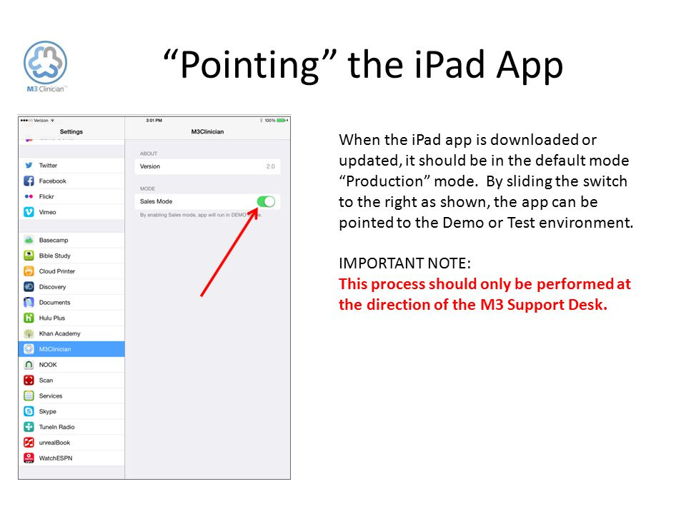 """When the iPad app is downloaded or updated, it should be in the default mode """"Production"""" mode. By sliding the switch to the right as shown, the app c"""