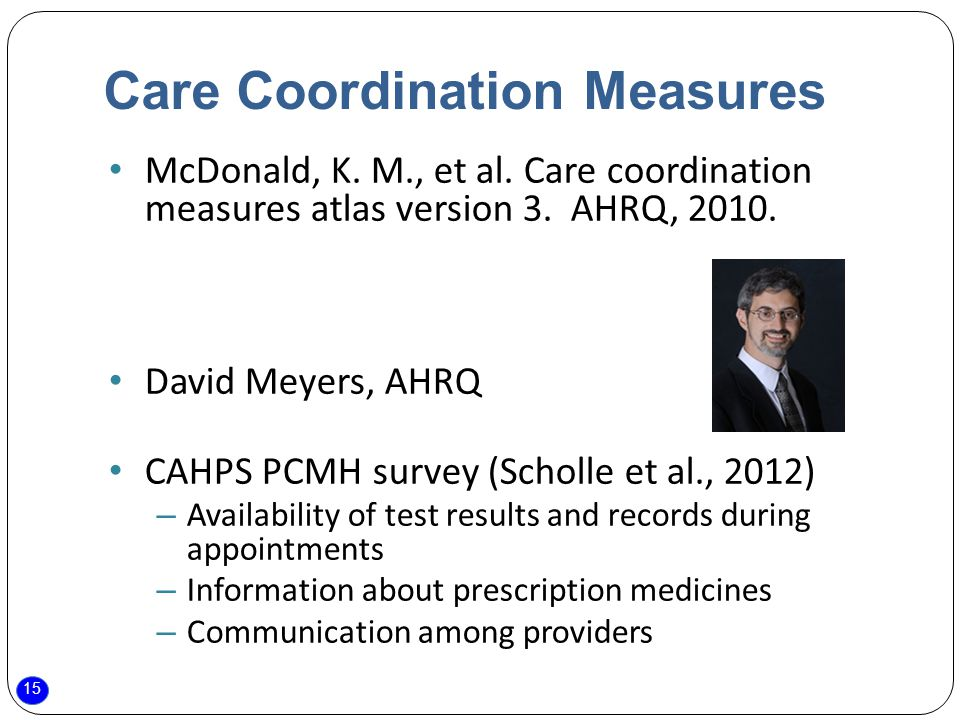 15 Care Coordination Measures McDonald, K. M., et al.