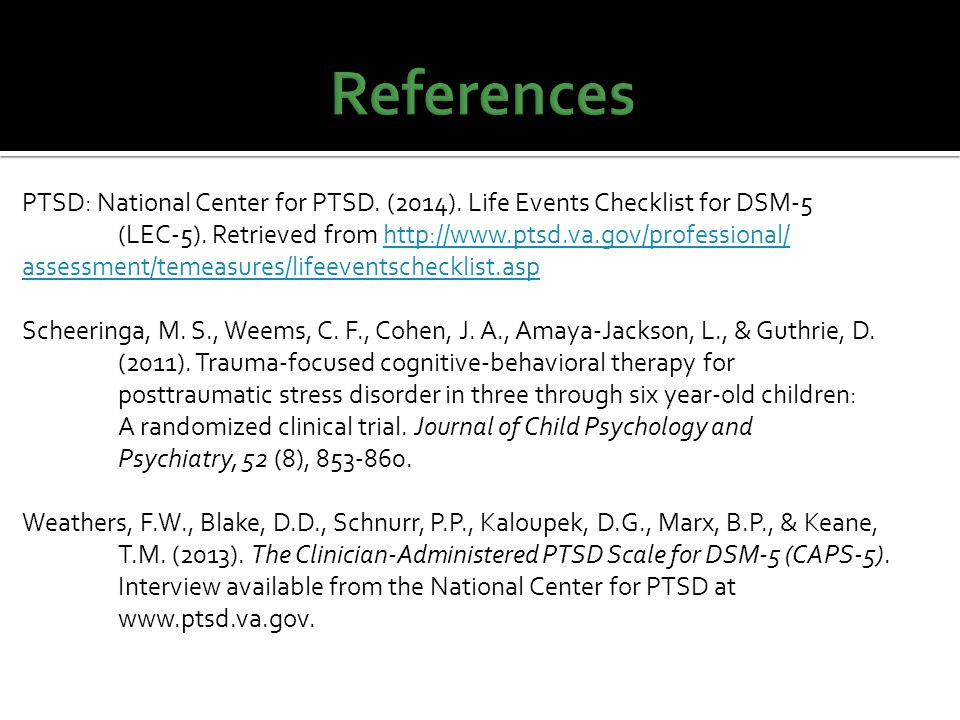 PTSD: National Center for PTSD. (2014). Life Events Checklist for DSM-5 (LEC-5).