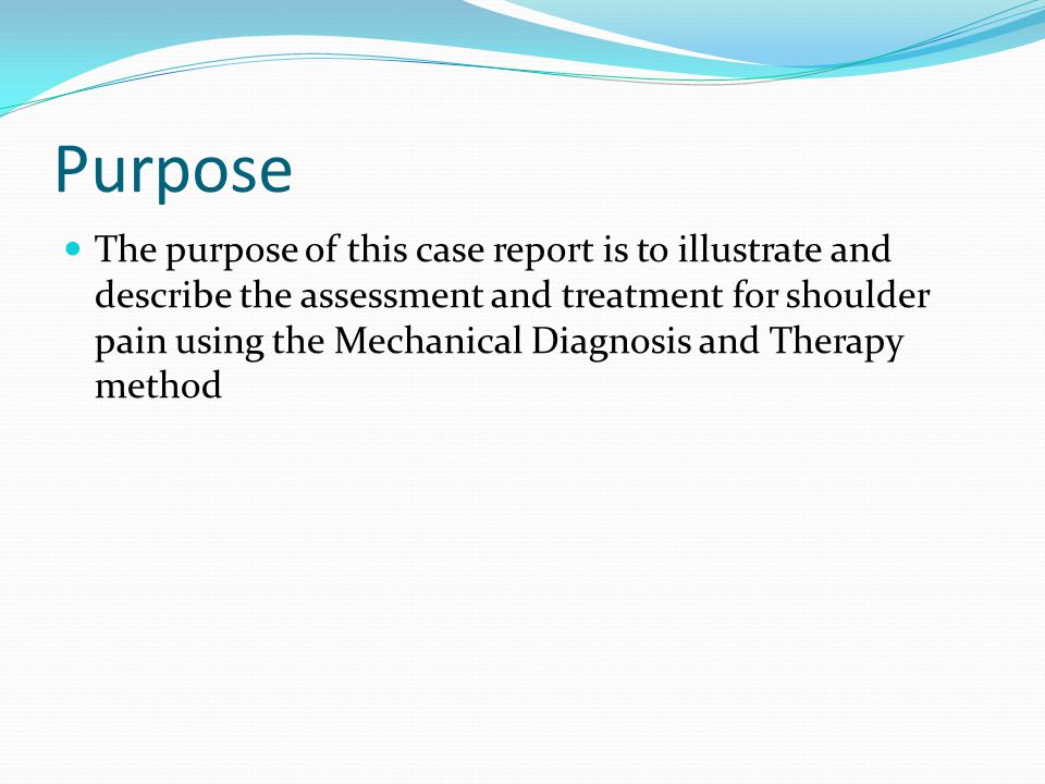 Purpose The purpose of this case report is to illustrate and describe the assessment and treatment for shoulder pain using the Mechanical Diagnosis and Therapy method