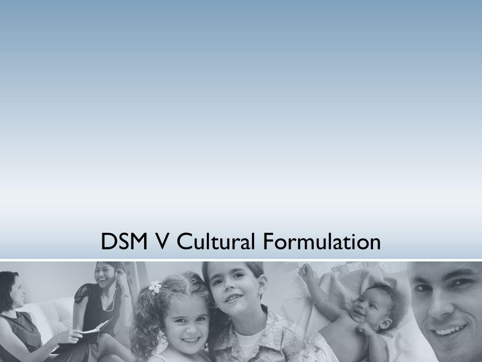 DSM V Cultural Formulation