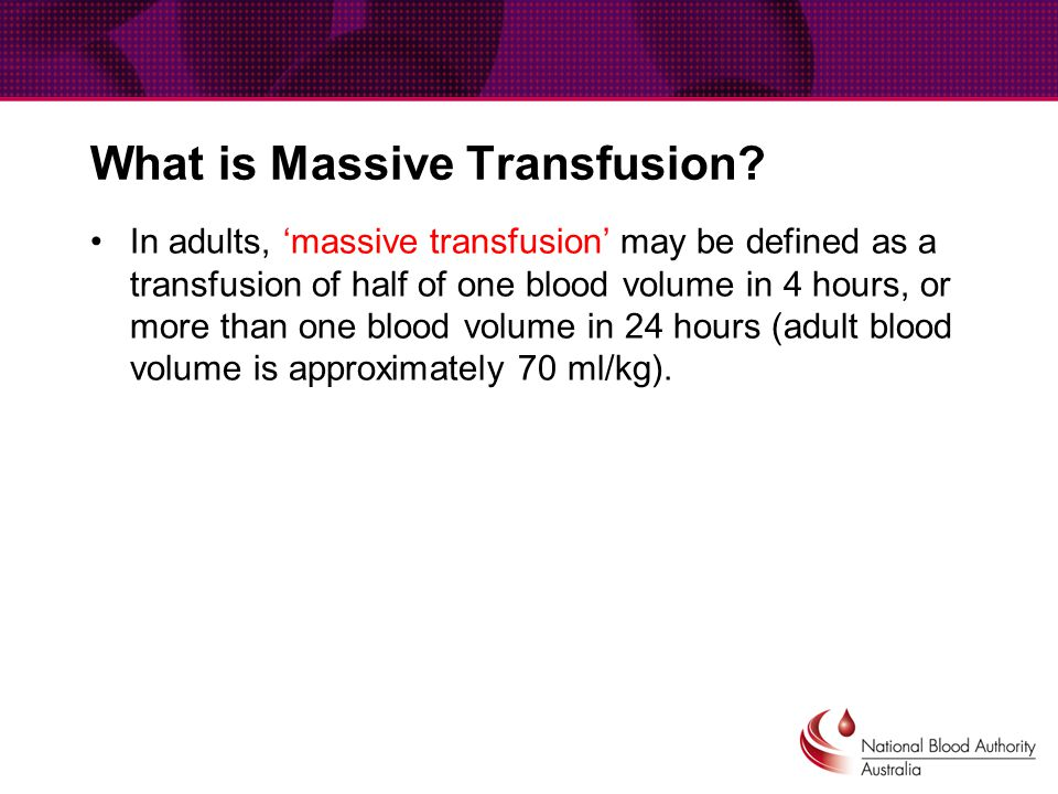 What is Massive Transfusion.
