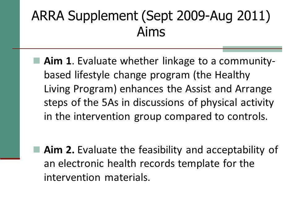 ARRA Supplement (Sept 2009-Aug 2011) Aims Aim 1.