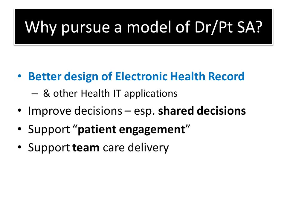 Why pursue a model of Dr/Pt SA.