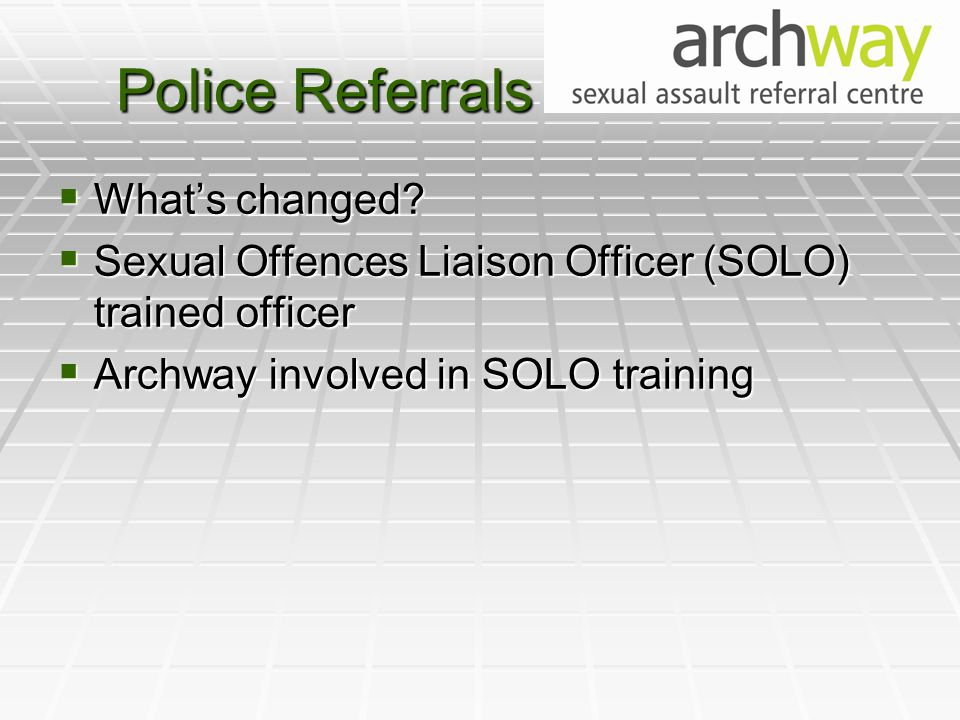 Police Referrals  What's changed.