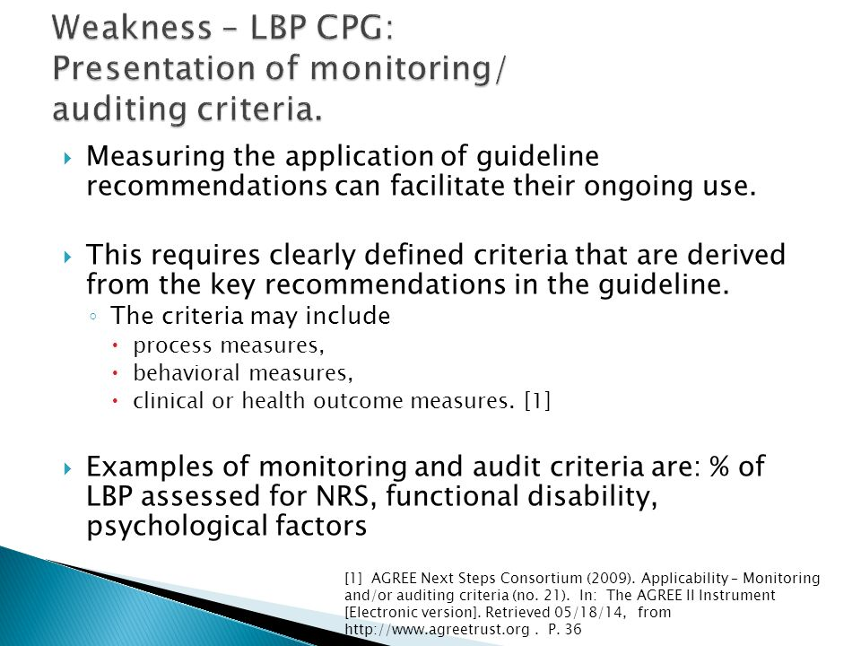  Measuring the application of guideline recommendations can facilitate their ongoing use.